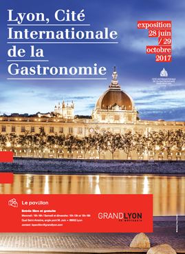 Lyon, Cité Internationale de la Gastronomie exposition au Pavillon, du 28 juin au 29 octobre 2017 Lyon_g10
