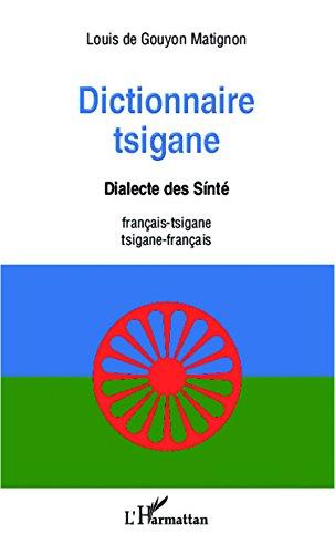 """Dictionnaire tsigane: Dialecte des Sinté - français-tsigane  /tsigane -français et """"Apprendre le tsigane"""" Dictio10"""