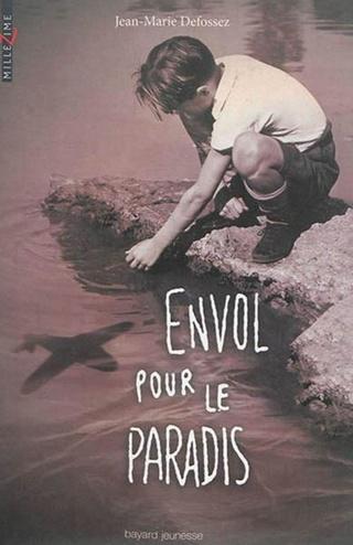 ENVOL POUR LE PARADIS de Jean-Marie Defossez 60136210