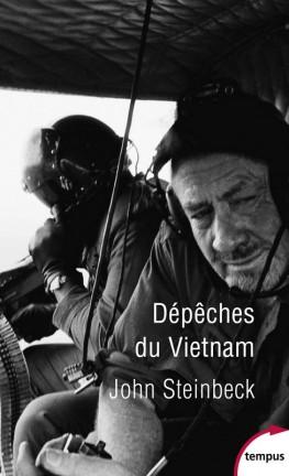 DEPECHES DU VIETNAM de John Steinbeck Depech11