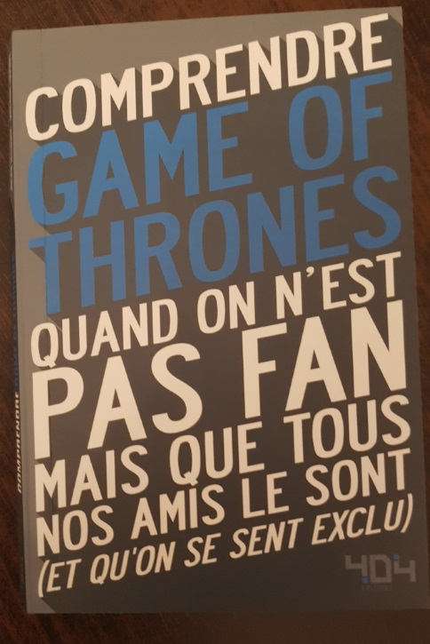 Comprendre Game of thrones quand on n'est pas fan - Julien Tellouck et Mathias Lavorel Compre11