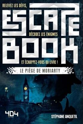 Escape Book 04 - Le Piège de Moriarty Couv10