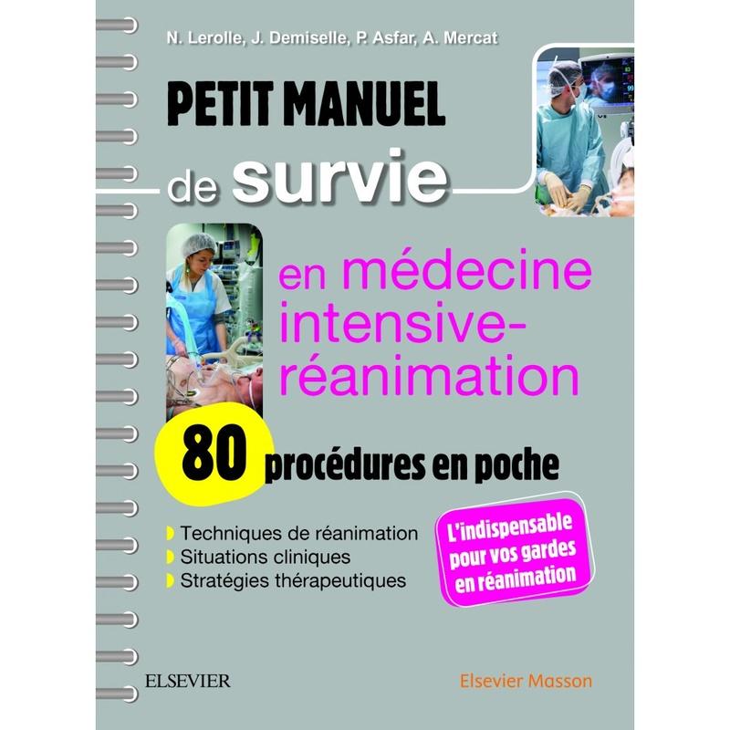 Petit manuel de survie en médecine intensive, réanimation octobre 2017 Petit-10