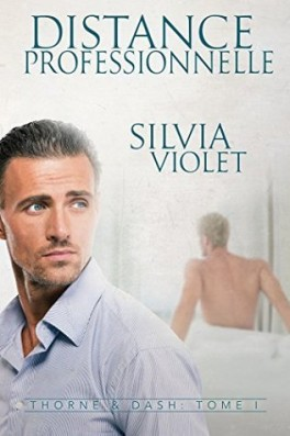 Thorne & Dash - Tome 1 : Distance professionnelle de Silvia Violet Thorne10