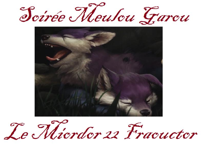 [22 Fraouctor 647 21h] Meulou garou Meulou10