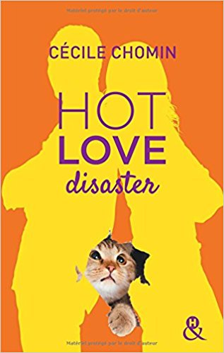 HOT LOVE DISASTER de Cécile Chomin 41zv8k10