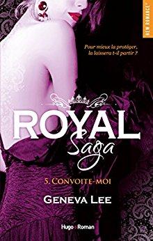 ROYAL SAGA (TOME 5) CONVOITE-MOI de Geneva Lee 51g72q10