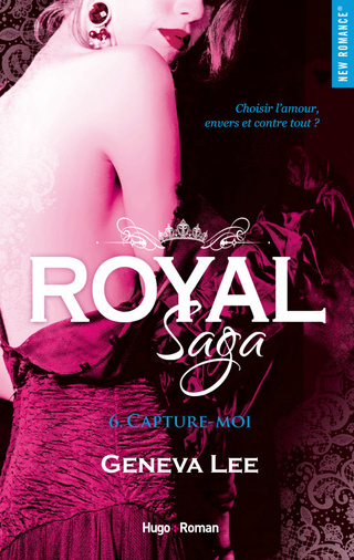 ROYAL SAGA (TOME 6) CAPTURE-MOI de Geneva Lee Couv-r10