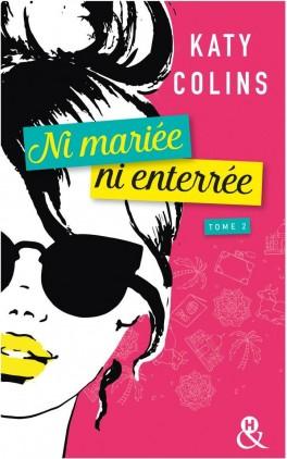NI MARIEE NI ENTEREE (Tome 2) REVENIR (PEUT-ÊTRE) de Katy Colins Ni-mar10