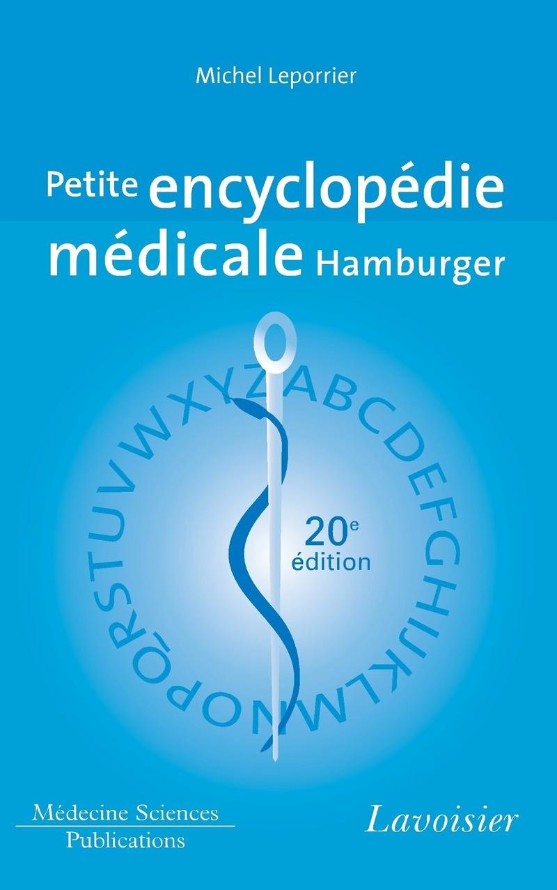 Livres Médicales - Petite encyclopédie médicale Hamburger : Guide de pratique médicale - Page 2 Petite10