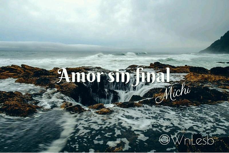 Amor sin final por Michi Amor_s10