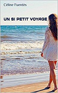 [Fuentes, Céline] Un si petit voyage Fuente10
