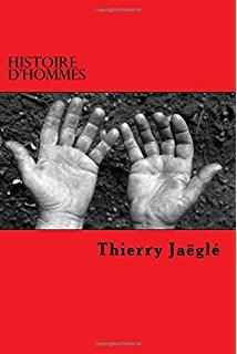 [Jaegle, Thierry] Histoire d'Hommes Jaegle10
