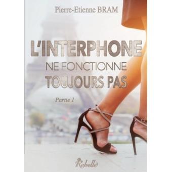 [Bram, Pierre-Etienne] L'interphone ne fonctionne toujours pas - partie 1 L-inte10