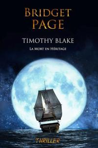 [Page, Bridget] Timothy Blake : la mort en héritage Page_b10