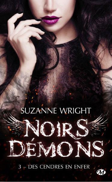 Noirs Démons - Tome 3: Des Cendres en Enfer de Suzanne Wright 21558810