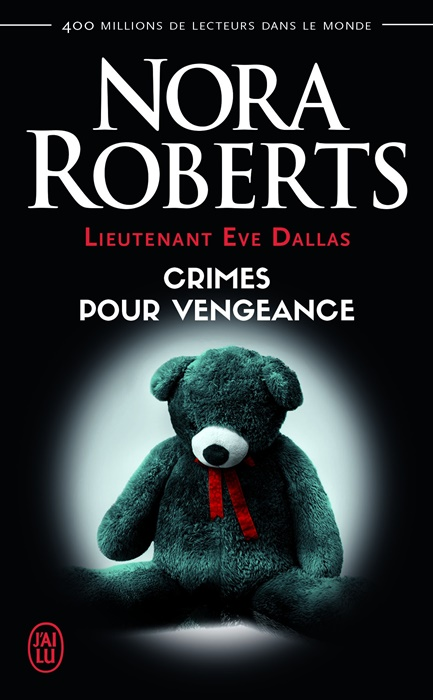 Lieutenant Eve Dallas tome 37,5 - Taken in Death - Nora Roberts Crimes10