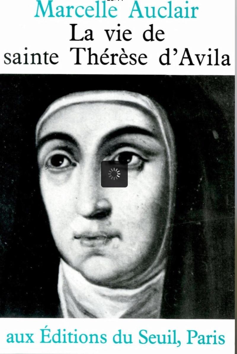 Vie de Ste Thérèse d'Avilla par Marcelle Auclair  Img_6419