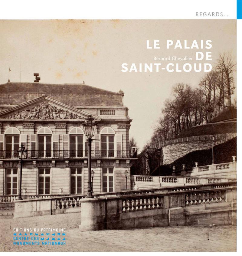 Le palais de Saint-Cloud,  de Bernard Chevallier Livre_10