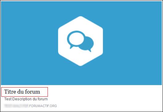 Titre et nom du forum Tuto610