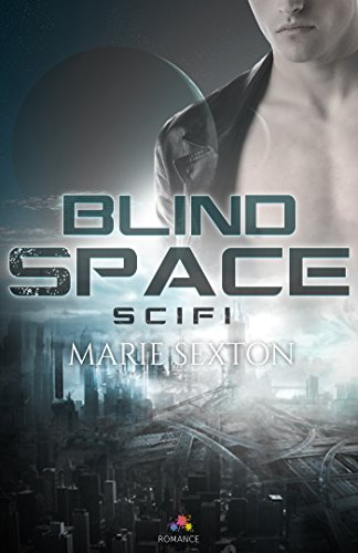 Blindspace - Marie Sexton 41uvry10
