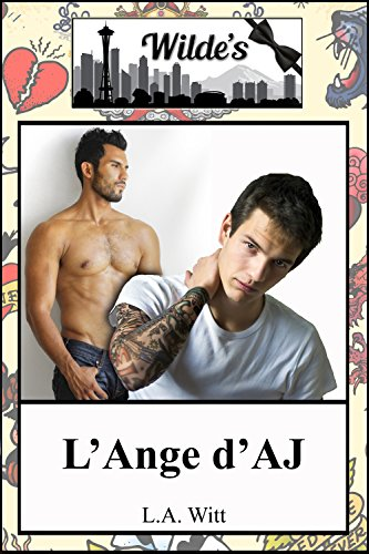 Wilde's T3 : L'ange d'A.J - L.A. Witt 511hts10