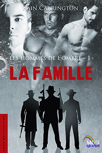 Les  Hommes de l'Ombre T1 : La Famille - Rain Carrington  51effo10