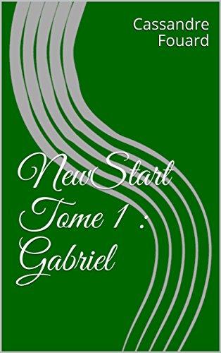 NewStart T1 : Gabriel - Cassandre Fouard 51tsfw10