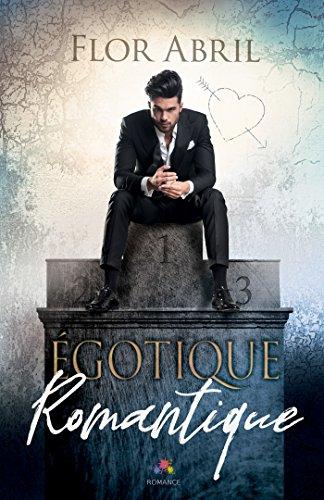 Égotique Romantique - Flor Abril 51xcke10