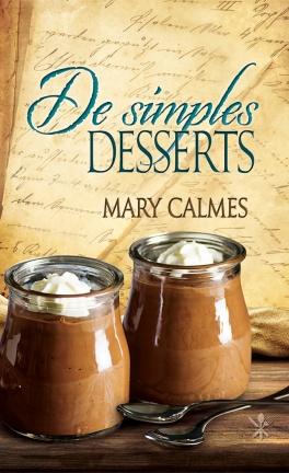 Contes d'un étrange livre de cuisine, Tome 5 : De simples desserts - Mary Calmes Contes10