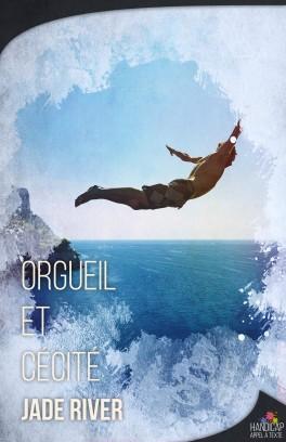 Orgueil et Cécité - Jade River Orguei10