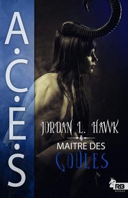A.C.E.S T2 : Maitre des goules - Jordan L. Hawk Spectr10