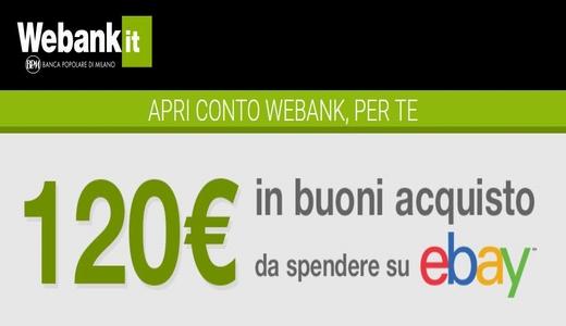 WEBANK regala BUONO eBAY € 120 [promozione scaduta il 04/12/2018] Cattur10