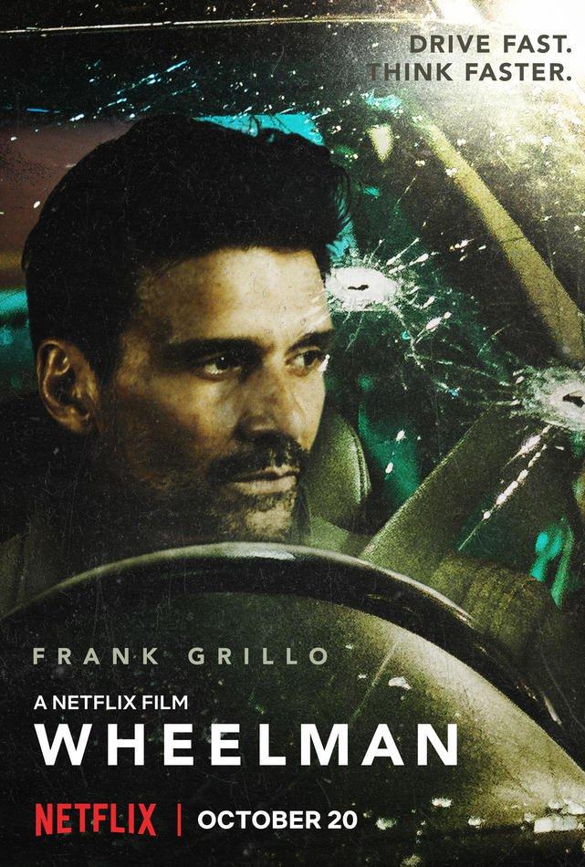 Wheelman (Frank Grillo / Garret Dillahunt) (October 20 @ Netflix) Phyac910