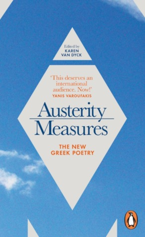 Austerity Measures: The New Greek Poetry ελληνο - αγγλική έκδοση που περιλαμβάνει και ξένους ποιητές 29501811