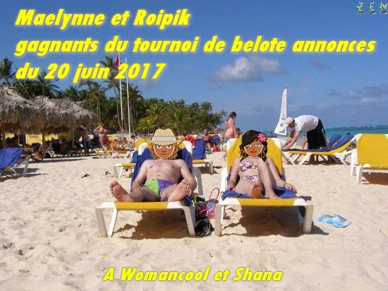 Roipik et maelynne gagnants du tournoi de belote annonces du 20 juin 2017 Maelyn10