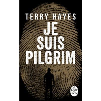 [Hayes, Terry] Je suis Pilgrim Je-sui10