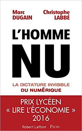 [Dugain, Marc] L'homme nu, la dictature invisible du numérique Lhomme10