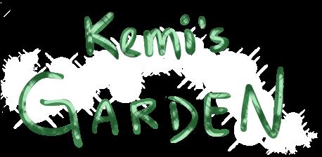 ✿ Kemi's Garden ✿ // WIP Kemisg11