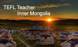 TEFL Teacher Inner Mongolia