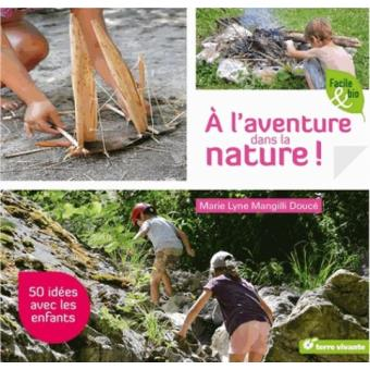 Vacances : A l'aventure dans la nature ! A-l-av10
