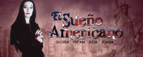El Sueño Americano (Webnovela Grupal: Gloria, Joana, Julia y Pedro)