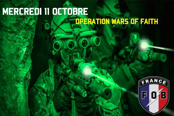 OPEX WARS OF FAITH mercredi 11 octobre  20h30 sur TS Devgru10