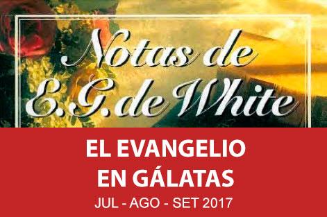 El evangelio en Gálatas - Notas de EGW - PDF -2017 Notas-10