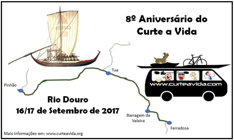 8º Aniversário Curte a Vida - 16 e 17 Setembro / Douro [ALTERAÇÃO DE PLANOS] 8_ani11