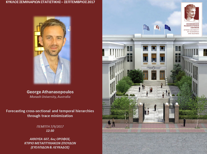 AUEB STATS SEMINARS 7/9/2017: Forecasting cross-sectional and temporal hierarchies through trace Minimization by George Athanasopoulos Athana10