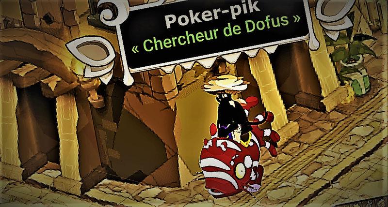 Candidature de poker-pik le jeunot Dofus-11