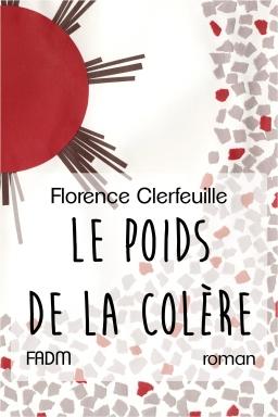 [Clerfeuille, Florence] Le Chœur de la vie - Tome 2 : Le poids de la colère Poids_10