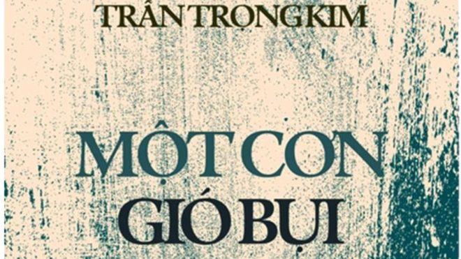 Hồi ký 'Một Cơn Gió Bụi' của Trần Trọng Kim  Motcon10