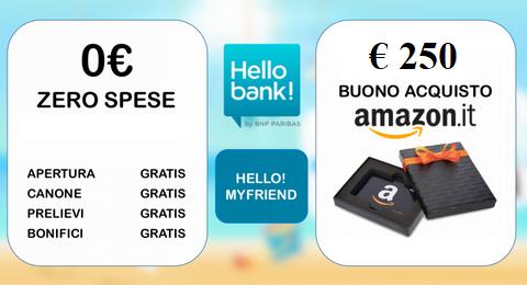 HELLO BANK regala BUONO AMAZON € 200 con codice presentatore III EDIZIONE [promozione scaduta il il 30/04/2019] - Pagina 3 Hello_15
